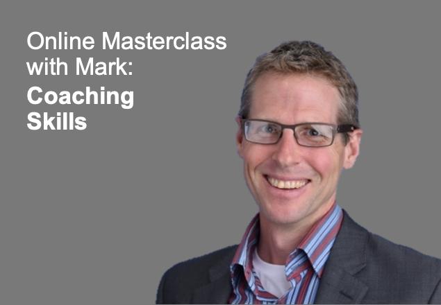 Coaching Skills for team leaders, mentoring, team leaders, leadership training, online workshop, online masterclass, Mark Wilkinson