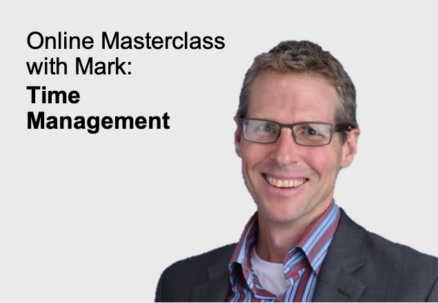 Time management, leadership training, online workshop, online masterclass, Mark Wilkinson